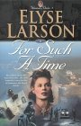 For Such a Time (Women of Valor #1)