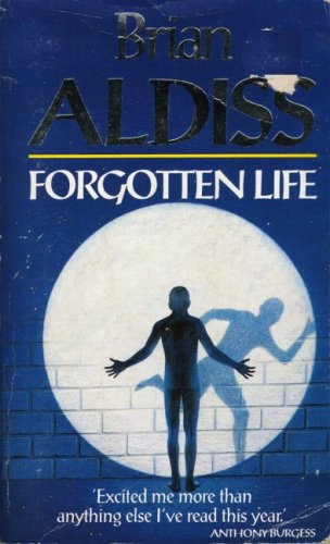 Forgotten Life by Brian W. Aldiss