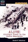 Alive!: Airplane Crash in the Andes Mountains