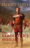 The Gladiator's Honor by Michelle Styles