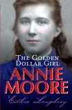 Annie Moore: The Golden Dollar Girl (Annie Moore, #2)