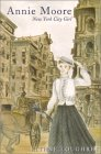 Annie Moore: New York City Girl (Annie Moore, #3)