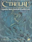 Cthulhu Companion: Ghastly Adventures & Erudite Lore (Call of Cthulhu)