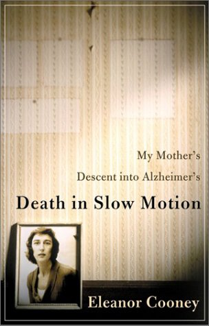 Death in Slow Motion by Eleanor Cooney