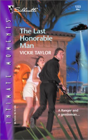 The Last Honorable Man by Vickie Taylor