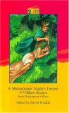 A Midsummer Night's Dream and Other Stories from Shakespeare's Plays: Level 2: 2,100 Word Vocabulary