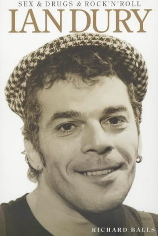 Sex & Drugs & Rock'N'roll: The Life Of Ian Dury