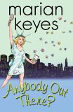 Anybody Out There? (Walsh Family, #4)