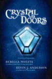Crystal Doors (Crystal Doors, #1)