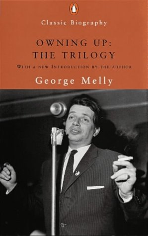 Owning Up: The Trilogy: Scouse Mouse; Rum, Bum and Concertina; Owning Up (Penguin Classic Biography)