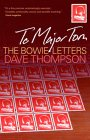 To Major Tom: The Bowie Letters