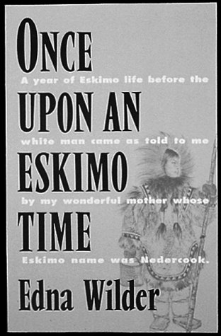 Once Upon an Eskimo Time