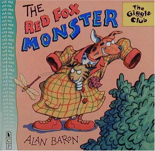 The Red Fox Monster (Giggle Club)