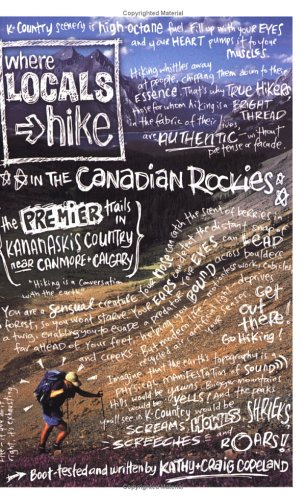 Where Locals Hike in the Canadian Rockies: The Premier Trails in Kananaskis Country Near Canmore & Calgary