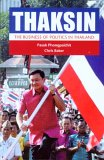 Thaksin: The Business Of Politics In Thailand