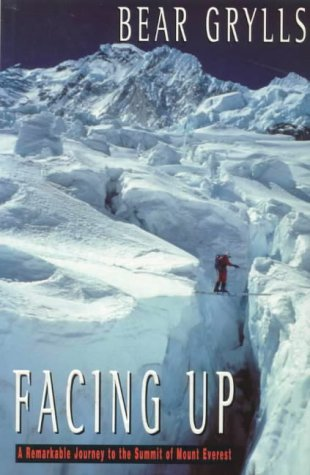 Facing Up by Bear Grylls
