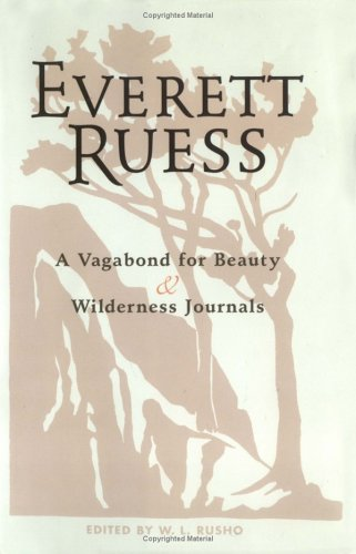 Everett Ruess by W.L. Rusho