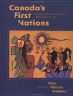 Canada's First Nations: A History Of Founding Peoples From Earliest Times