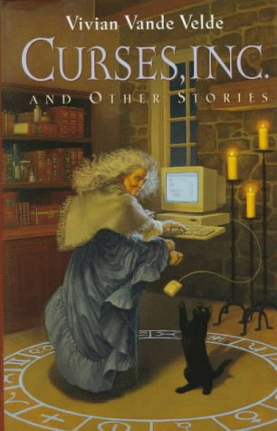 Curses, Inc. and Other Stories by Vivian Vande Velde