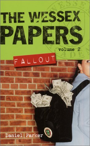 Fallout (The Wessex Papers #2)