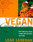 Vegan Cooking for Everyone: Over 250 Easy Vegan Recipes That Everyone Can Enjoy