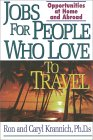 Jobs For People Who Love To Travel: Opportunities At Home And Abroad
