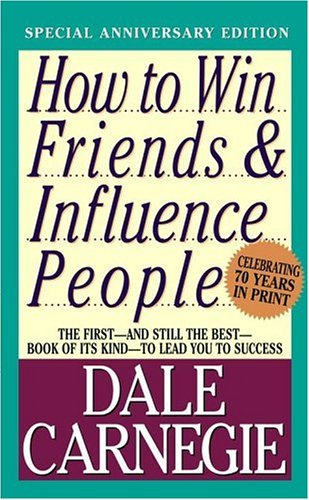 How to Win Friends and Influence People by Dale Carnegie — Reviews ...