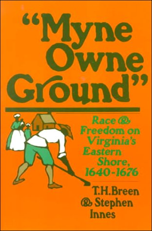 Myne Owne Ground by T.H. Breen