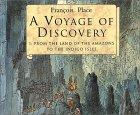 A Voyage of Discovery: From the Land of the Amazons to the Indigo Isles