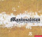 Maximalism: The Graphic Design of Decadence and Excess: Creating Sensual Appeal Through Graphic Design