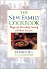 The New Family Cookbook: Recipes for Nourishing Yourself and Those You Love