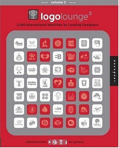 LogoLounge 3: 2,000 International Identities by Leading Designers