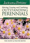 Jackson & Perkins Selecting, Growing and Combining Outstanding Perennials: Southern Edition (Jackson & Perkins Selecting, Growing and Combining Outstanding Perinnials)