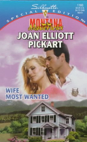 Wife Most Wanted (Montana Mavericks: Return To Whitehorn, #2)