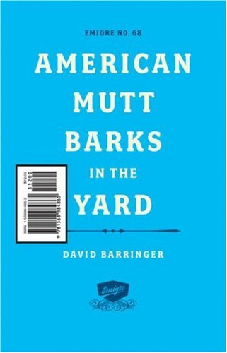 Emigre: American Mutt Barks in the Yard - #68