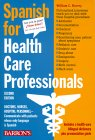 Spanish for Healthcare Professionals
