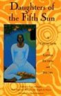 Daughters of the Fifth Sun: A Collection of Latina Fiction and Poetry