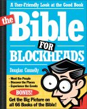 The Bible for Blockheads: A User-Friendly Look at the Good Book