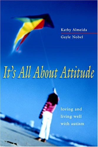 It's All About Attitude by Kathy Almeida