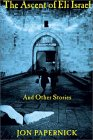 The Ascent of Eli Israel and Other Stories