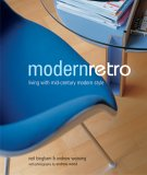 Modern Retro: Living With Mid Century Modern Style (Compact Paperbacks)