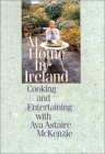 At Home in Ireland: Cooking and Entertaining with Ava Astaire McKenzie