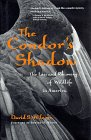 The Condor's Shadow: The Loss And Recovery Of Wildlife In America
