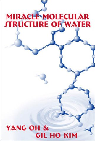 Miracle Molecular Structure of Water: Human Body Loves Hexagonal Water