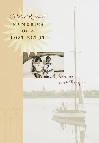 Memories of a Lost Egypt by Colette Rossant