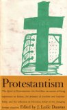 Protestantism (Great Religions of Modern Man, Vol 3)