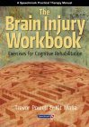 The Brain Injury Workbook: Exercises For Cognitive Rehabilitation