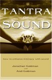 Tantra of Sound: How to Enhance Intimacy with Healing