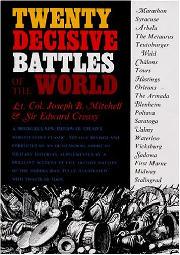 Twenty Decisive Battles Of The World by Joseph B. Mitchell