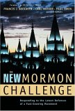 The New Mormon Challenge: Responding to the Latest Defenses of a Fast-Growing Movement
